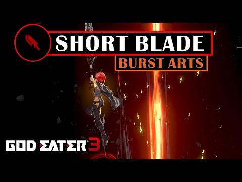 GOD EATER 3 - Short Blade Burst Arts