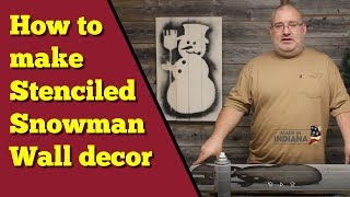 How to make a stenciled snowman wall decor