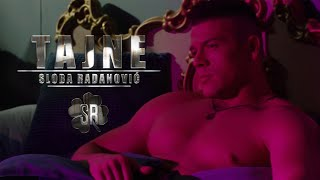 Sloba Radanovic Tajne Official Video 4k