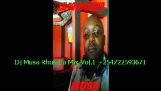 Dj Musa Rhumba Mix Vol 1
