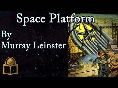 Space Platform by Murray Leinster, read by Mark Nelson, complete unabridged audiobook