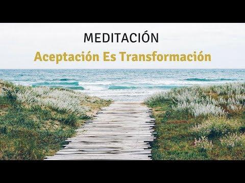 Meditación Aceptación Es Transformación