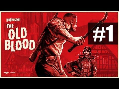 Wolfenstein: The Old Blood - Прохождение на русском - часть 1 - Бласковиц снова в деле