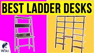 10 Best Ladder Desks 2020