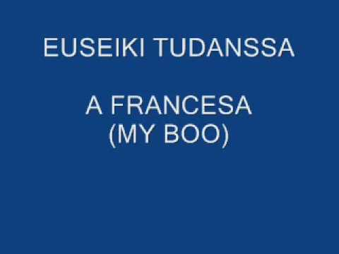 Música À Francesa / My Boo