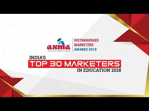 India's Top 30 Marketers in Education - ASMA 2018