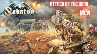 Sabaton   Attack Of The Dead Men [Lyric Video]