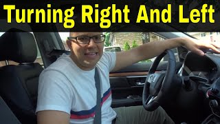 Turning Right And Left-3 Things To Remember