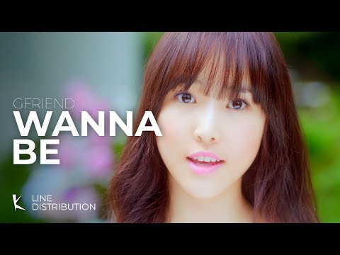 GFriend - Wanna Be (Line Distribution)