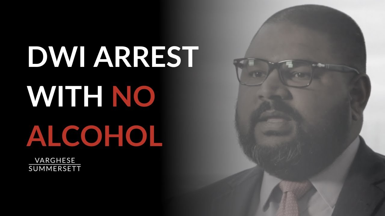 Video: Can You Be Arrested for DWI if You Haven't Been Drinking?