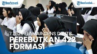 7.762 Pelamar CPNS di NTB akan Bersaing Mendapatkan 422 Formasi