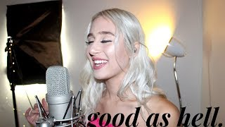 Lizzo   Good As Hell (feat. Ariana Grande) [Cover]