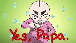 Yes, Papa. (Animation)
