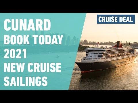 Cunard 2021 New Cruise Sailings | Book Today!