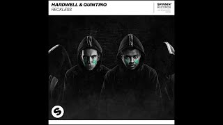 Hardwell & Quintino   Reckless