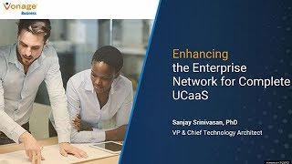 Enhancing the Enterprise Network for Complete UCaaS