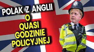 Polak z Anglii o a'la Godzinie Policyjnej w Wielkiej Brytanii Pod Pozorem Zarazy Analiza Komentator