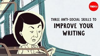 Nadia Kalman & Rose Eveleth - Social Skills To Improve Your Writing