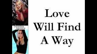 Christina Aguilera - Love Will Find A Way (Lyrics On Screen)