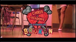 Chris Meadows   Broken #broken #chrismeadows