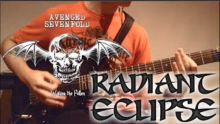Avenged Sevenfold - Radiant Eclipse - Guitar Cover