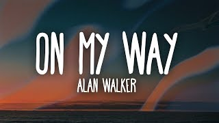 Alan Walker, Sabrina Carpenter  Farruko - On My Way (Lyrics)