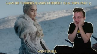 "Game of Thrones 8x01 ""Winterfell"" Reaction (PART 1)"