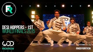 Desi Hoppers 1st Place Finals   FRONTROW   World of Dance Finals 2015   #WODFINALS15