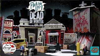 Flick 'em Up! Dead of Winter: Part 1
