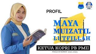 Nong Maya Muizatil Lutfillah Kader PMII Banten, Pimpin PB Kopri PMII 2021-2023