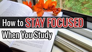 How to Focus When You Study // 5 Psychological Tips to Better Concentrate