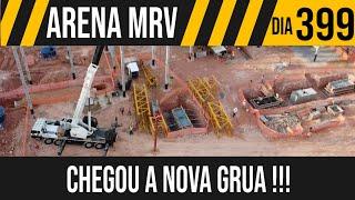 ARENA MRV   7/10 CHEGOU A NOVA GRUA DO ESTACIONAMENTO   24/05/2021