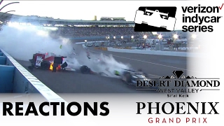 2017 IndyCar Desert Diamond West Valley Phoenix Grand Prix Reactions