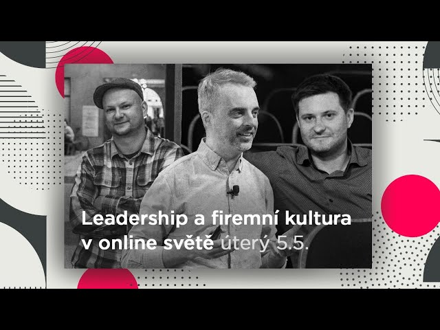 HOTV: Leadership a firemní kultura v online světě