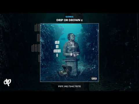 Gunna - One Call [Drip Or Drown 2]