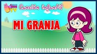 ♫♪ MI GRANJA ♫♪ canción infantil completa con dibujos animados