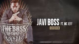 Javi Boss ft Mc Jeff - Disorder