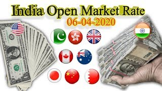 India open market today Currency Exchange rates live , USD to INR, INR to USD, 6 April 2020