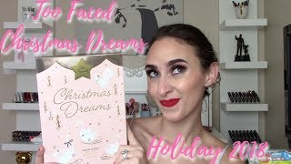 TOO FACED CHRISTMAS DREAMS HOLIDAY 2018- DAZZLED OR DISAPPOINTED?