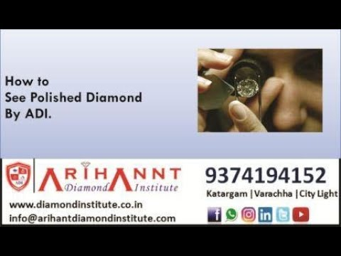 How to see Polished Diamond by ADI.