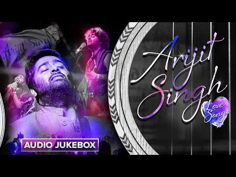 Download Arijit Singh Love Songs | Bollywood Romantic Songs #LoveForever HD Mp4 3GP Video and MP3
