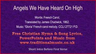 Angels We Have Heard On High - Christmas Carols Lyrics & Music