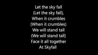 Adele Skyfall - Lyrics (James Bond Theme)