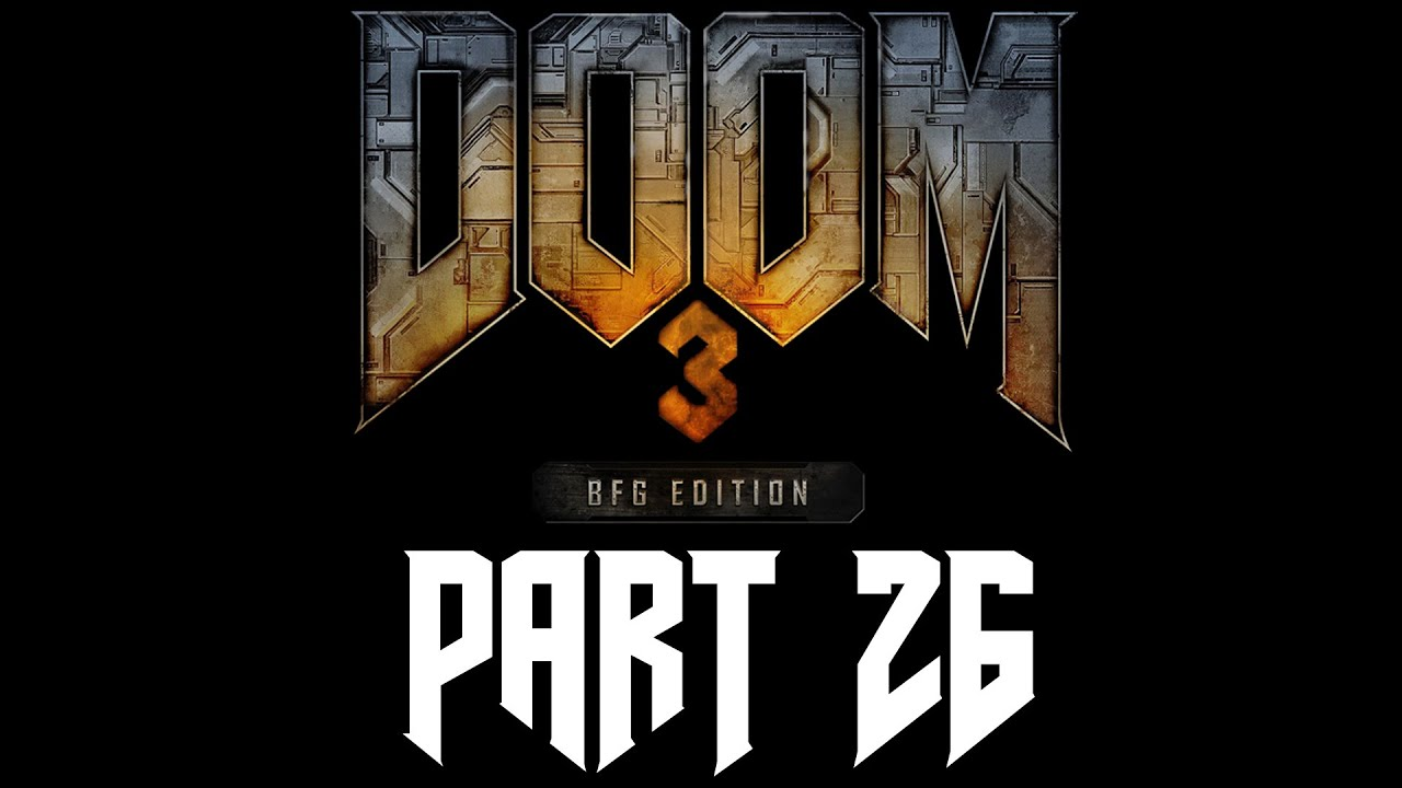 DOOM 3: BFG Edition – 26 – Das Finale