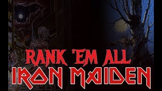 Rank 'Em All: IRON MAIDEN ALBUMS