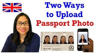 HOW TO UPLOAD PASSPORT PHOTOS ONLINE | BRITISH PASSPORT APPLICATION | 2021