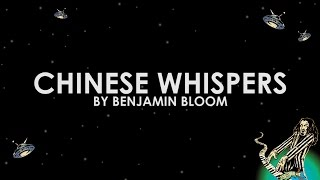 Benjamin Bloom - Chinese Whispers (Lyric Video)