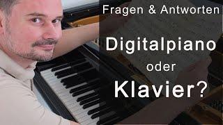 Digitalpiano oder Klavier? Was ist besser? - Fragen & Antworten von Torsten Eil