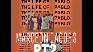 The Life of Pablo - Pt2 Remix (Official Audio)