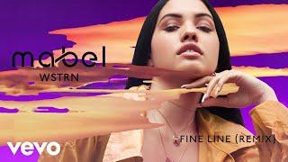 Fine Line (WSTRN Remix) - Mabel (Video)